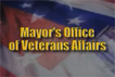 "Image from video that reads ""Mayor's Office of Veterans Affairs"""